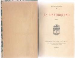 """1917 """"La Mayorquine"""" Roman Dédicacé D´Ernest GAUBERT Chaque Tête De Chapitre Avec Dessin Art Déco - Livres, BD, Revues"""