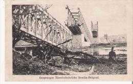 GESPRENGTE EISENBAHNBRUCKE SEMLIN BELGRAD - Serbie
