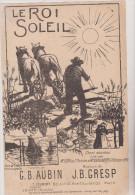 (BM4) Le Roi Soleil , Illustrateur : DORIS , Paroles : G B AUBIN ,  Musique : J B GRESP - Partitions Musicales Anciennes
