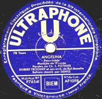 78 Trs - 25 Cm - état TB -  ROBERT TROGNON Orch. Musette - ANGELINA - J´AIME TES GRANDS YEUX - 78 Rpm - Gramophone Records