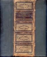 G. VAPEREAU - DICTIONNAIRE DES CONTEMPORAINS  CONTENANT TOUTES LES PERSONNES NOTABLES SIXIEME EDITION AN 1893 - Boeken, Tijdschriften, Stripverhalen