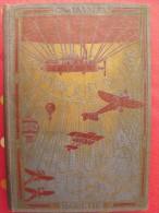 Les Vainqueurs De L´air. Lavaulx. Hachette 1921. Foch Avion Aviation Aeronef; Nombreuses Illustrations. 248 Pages - Livres, BD, Revues