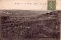 C 12071 - VERDUN  - 55 - Cote 304 Et Le Ravin De La Mort - Belle CP - 1920 - - Verdun