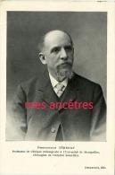 Série Nos Maîtres-professeur TEDENAT Prof De Clinique Chirurgicale Université De Montpellier, Chirurgien Hopital St Eloi - Collections