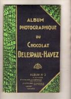 Album Photographique Du Chocolat Delespaul-Havez - N° 3 - Etats-Unis - Japon - Canada - - Francobolli