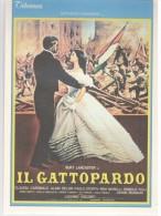 Cinema - Film - Il Gattopardo - Burt Lancaster - Goffredo Lombardo Claudia Cardinale Alain Delon ... Luchino Visconti - Affiches Sur Carte