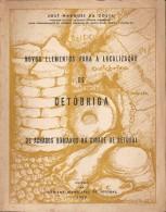Setúbal - Novos Elementos Para A Localização De Cetóbriga (Livro C/ Dedicatória Autografa Do Autor) - Andere