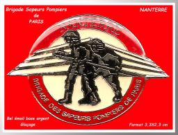 SUPER PIN´S POMPIERS De PARIS : Brigagde Des SAPEURS POMPIERS De PARIS, Section NANTERRE - Pompiers
