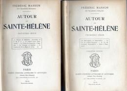 C1 NAPOLEON Masson AUTOUR DE SAINTE HELENE Complet En 2 Tomes RELIE 1909 - Livres