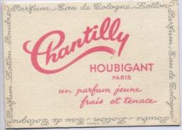 CARTE PARFUMEE    -  Parfum  CHANTILLY   HOUBIGANT   PARIS  - - Petit Format : 1961-70