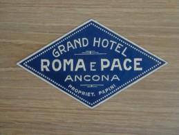 ETIQUETTE HOTEL GRAND HOTEL ROMA E PACE ANCONA - Etiquettes D'hotels