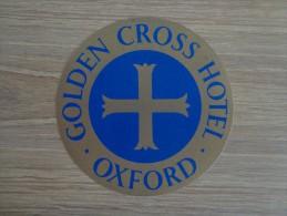 ETIQUETTE HOTEL GOLDEN CROSS HOTEL OXFORD - Etiquettes D'hotels