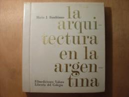 LA ARQUITECTURA EN LA ARGENTINA - MARIO J. BUSCHIAZZO - LIVRE + 48 DIAPO DIAPOSITIVES - FILMEDICIONES VALERO - 1967 - Culture