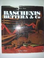 M#0H6 Marco Rosci BASCHENIS BETTERA & Co/natura Morta Pittori '600 Gorlich Ed.1971 - Arts, Antiquity