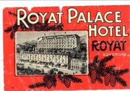ETIQUETA DE HOTEL  -  ROYAL PALACE HOTEL -AUVERGNE -FRANCVIA (ETIQUETA ROTA CENTRO SUPERIOR ) - Etiquetas De Hotel
