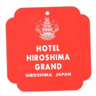ETIQUETA DE HOTEL  -  HOTEL HIROSHIMA GRAND  -HIROSHIMA - JAPAN - Hotel Labels