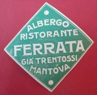 - ALBERGO RISTORANTE  - FERRATA - GIA'TRENTOSSI  MANTOVA  -