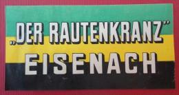 """- """" DER RAUTENKRANZ """" EISENACH -"""