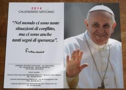 Calendario Vaticano 2014, Plastificato  Dedicato A Papa FRANCESCO - Petit Format : 2001-...