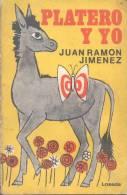 PLATERO Y YO JUAN RAMON JIMENEZ EDITORIAL LOSADA  125 PAGINAS AÑO 1976 POESIA POETRY - Poésie