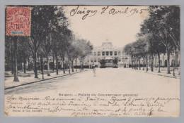 AK Vietnam Indochine SAIGON 1905-04-08 Saigon Palais Du Gouverneur Photo Mottet - Viêt-Nam
