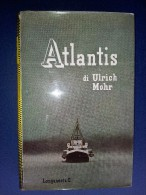 M#0H54 Ulrich Mohr ATLANTIS Longanesi Ed.1960/MARINA GUERRA - Italiano