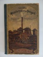 ALBUM N°4 - SOCIETE METALLURGIQUE DU PERIGORD - FUMEL - DEDICACE - 1903 - PHOTOS ET NOMBREUSES PLANCHES - Bricolage / Technique