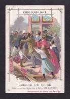 Chromo Chocolat Louit - Guerre De Chine - Délivrance Des Légations à Pékin (14 Aout 1900) - Louit
