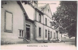 Cpa MARMANHAC Les Ecoles - Frankrijk