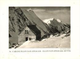 Original Ansicht/ Photographie Von 1927 , Egon Von Steiger Hütte , Bern , Goppenstein , Konkordia , 20x13 , Ferden !!! - VS Wallis