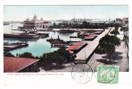 """AK Ägypten Port Said """"Office Of Suez Canal"""" 18.7.1907 Ligne N Paqu. N.4 Foto Lichtenstern& Hariri - Port-Saïd"""
