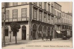 S1351 @ 63 @ CLERMONT FERRAND @ BELLE CPA : COMPTOIR NATIONALE D'ESCOMPTE @ A VOIR !!! - Clermont Ferrand