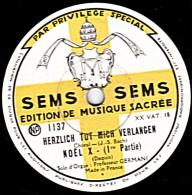 78 Trs - 30 Cm - état TB -  EDITION DE MUSIQUE SACREE -  Professeur GERMANI Solo D´Orgue - NOEL X 1re Et 2e Parties - 78 Rpm - Schellackplatten