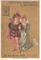"Chromo TAPIOCA NATUREL A. MAUPRIVEZ (Paris) - ""Le Petit Faust"" - 6,7 X 9,8 Cm - Chromos"