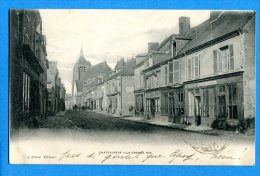Madd530, Châteauneuf , La Grande Rue, Précurseur, Circulée 1903 - Other Municipalities