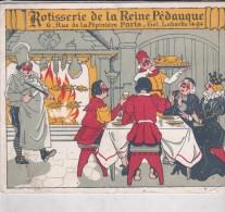 Dépliant PUB 11,5 X 14,4 (ouvert 11,5 X 29) Rôtisserie De La Reine Pédauque PARIS 8°Chaque Jour Plats  Régionaux Différe - Chromos