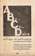 ABCDAIRE A L' USAGE DES PETITS ENFANTS QUI APPRENNENET A LIRE - Documentos Históricos