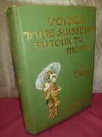 Cécile De Rodt VOYAGE D'UNE SUISSESSE AUTOUR DU MONDE - 1801-1900