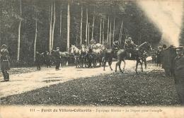 VILLERS COTTERETS FORET CHASSE A COURRE  LE DEPART POUR L'ATTAQUE - Villers Cotterets