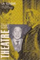 L'Avant Scène Théâtre N° 525 La Claque André Roussin - Michel Galabru Par PL Mignon - Non Classés