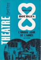 L'Avant Scène Théâtre N° 361 Spécial Bourges L'unique Jour De L'année Alan Seymour - Non Classés