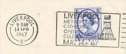 1967 COVER Slogan LIVERPOOL METROPOLITAN  CATHEDRAL OPENING CELEBRATIONS Church Religion Stamps Gb - Churches & Cathedrals