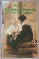 Histoire Régionale - Parcelle D'Histoire De La Haute-Sâone Tome III G-J Michel Petit Format Poche - Franche-Comté