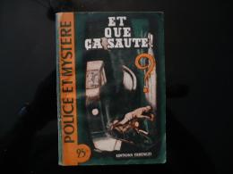 """Collection """"police Et Mystère"""" N° 61 """" Et Que çà Saute"""" R.Poupon - Ferenczi"""