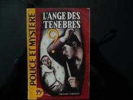 """Collection """"police Et Mystère """" N°29 """" L'ange Des Ténèbres"""" A.Martial - Ferenczi"""