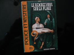 """Collection """"police Et Mystère """" N°57 """" Le Rendez Vous Sur La Plage"""" C.Ascain - Ferenczi"""