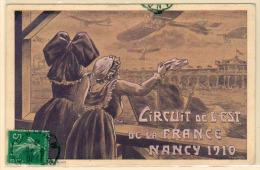 FRANCE AVIATION : Timbre N° 137 Obl. Nancy Sur Une Cp Spéciale 1er Joir Du Meeting, Circuit De L'est, Cachet D'arrivée.. - Aerei