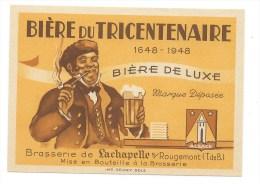 Ancienne Etiquette Bière  De Luxe Bière Du Tricentenaire 1648-1948 La Chapelle Sous Rougement Territoire De Belfort 90 - Bière