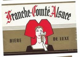 Ancienne Etiquette Bière  Franche Comté Alsace Bière De Luxe - Cerveza