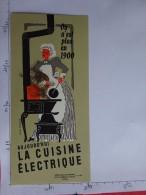 BUVARD ELECTRICITE CUISINE ELECTRIQUE CUISINIERE CHARBON  ILLUSTRATION JEAN COLIN - Electricity & Gas